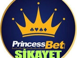 Princessbet Şikayet